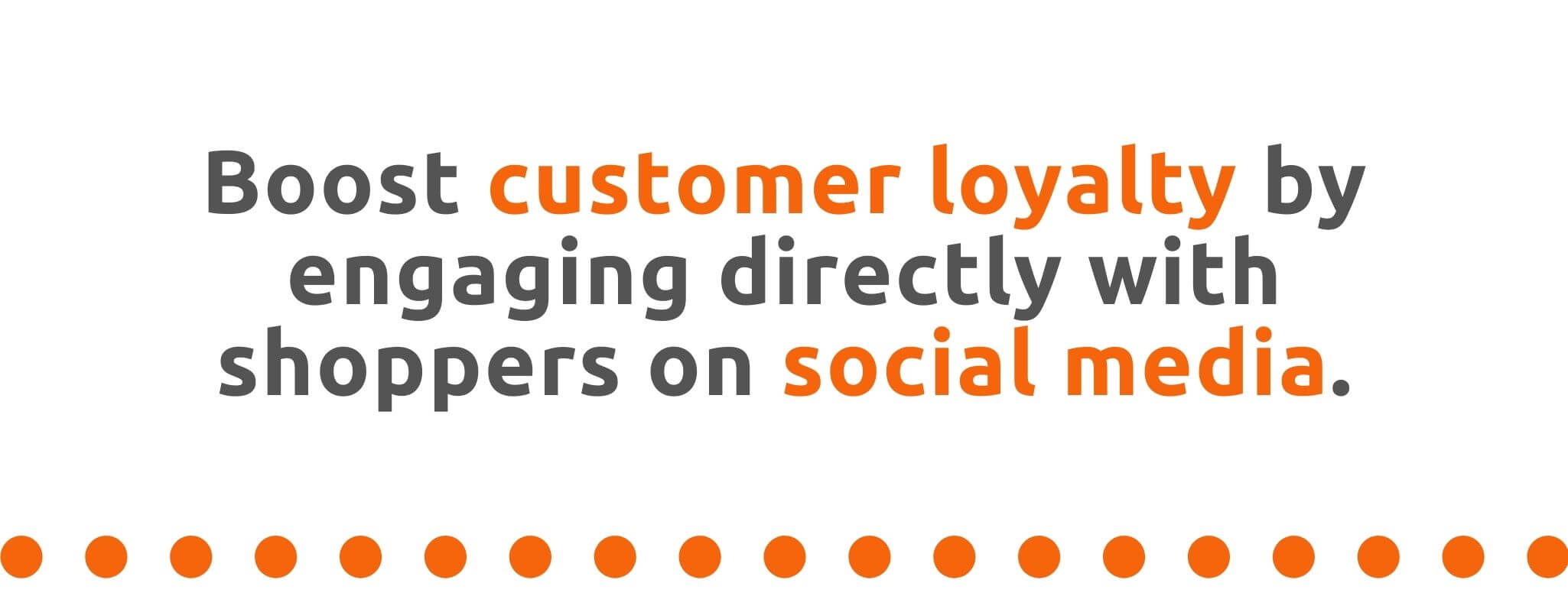 Boost customer loyalty by engaging directly with shoppers on social media - 21 Ways to Encourage Customer Loyalty - Replyco