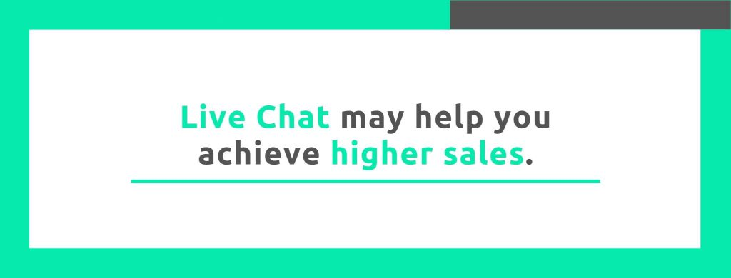 Live Chat may help you achieve higher sales. - Replyco