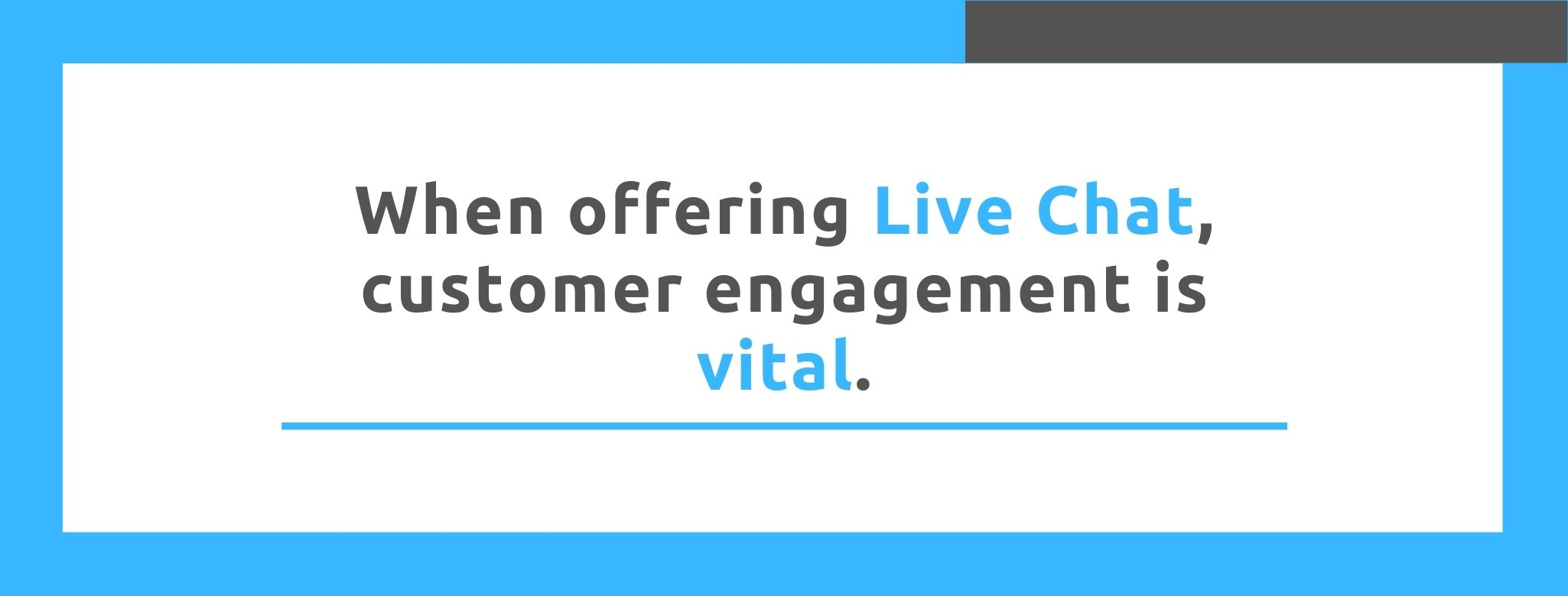When offering Live Chat, customer engagement is vital. - Replyco
