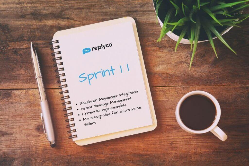 Sprint 11 Debuts Facebook Messenger Integration, Live Chat Management and More - Replyco Helpdesk for eCommerce