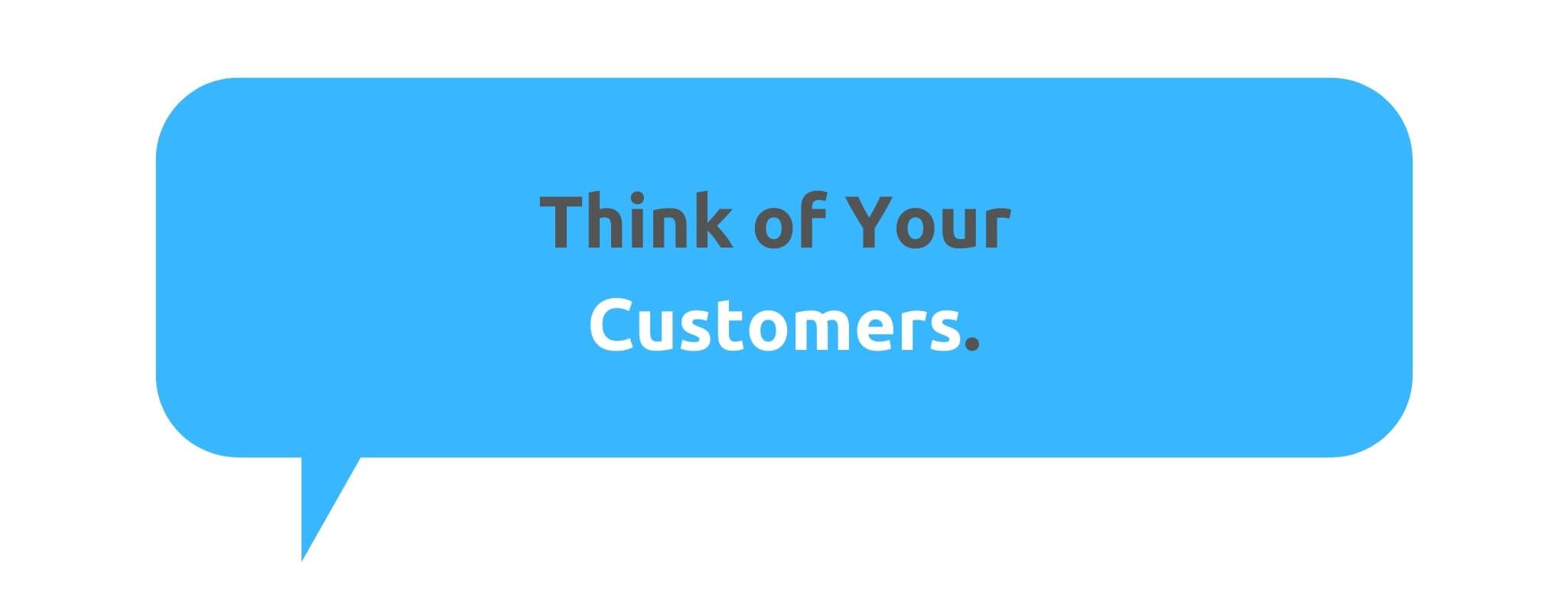 Think of Your Customers - How to Run a Customer-Centric Business - Replyco Helpdesk Software for eCommerce