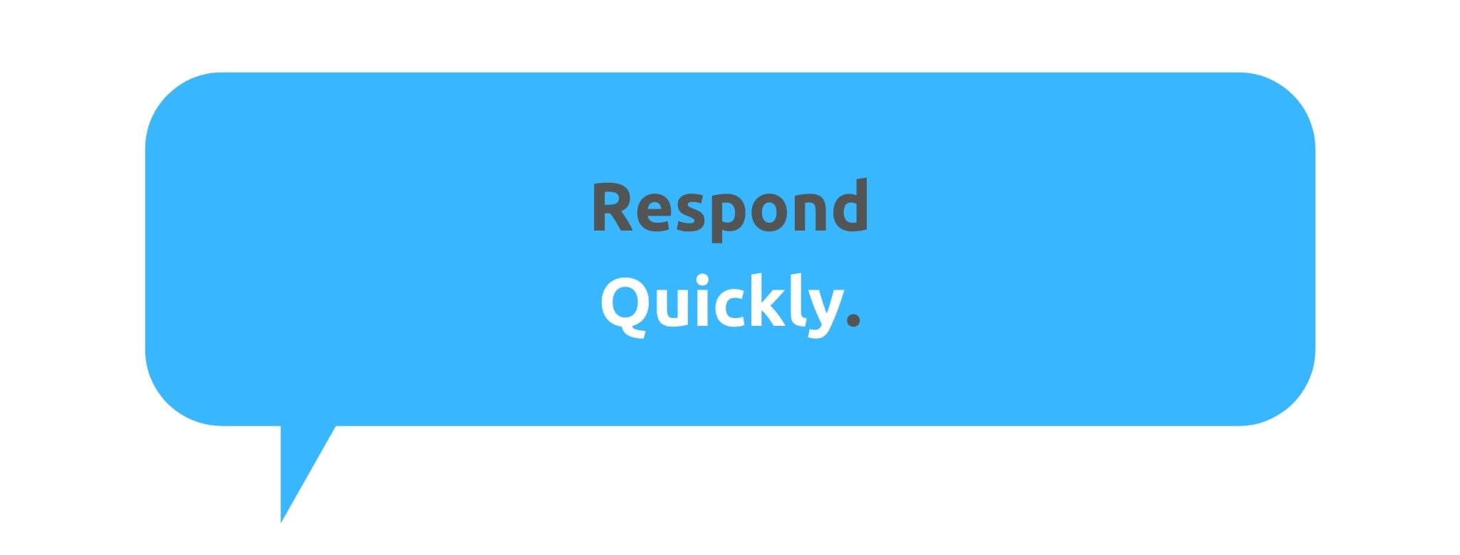 Respond Quickly - How to Run a Customer-Centric Business - Replyco Helpdesk Software for eCommerce