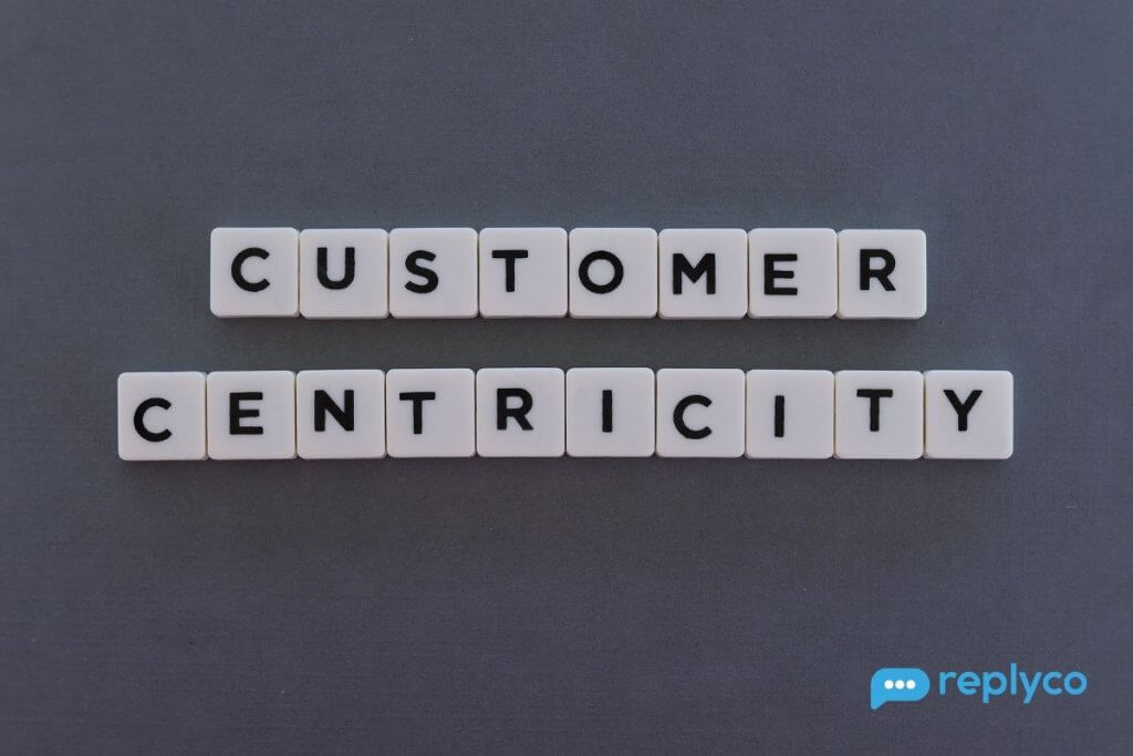 How to Run a Customer-Centric Business - Replyco Helpdesk Software for eCommerce