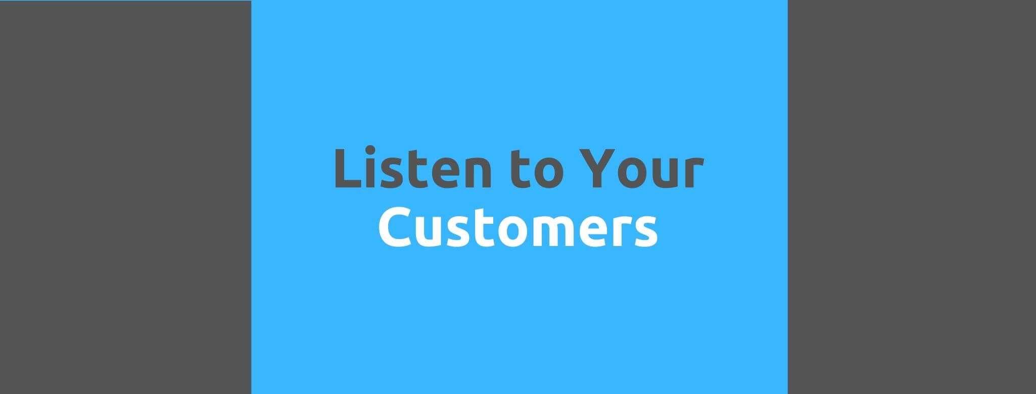 Listen to Your Customers - 35 Things Every Seller Should Do to Offer Great Customer Service - Replyco Helpdesk Software for eCommerce