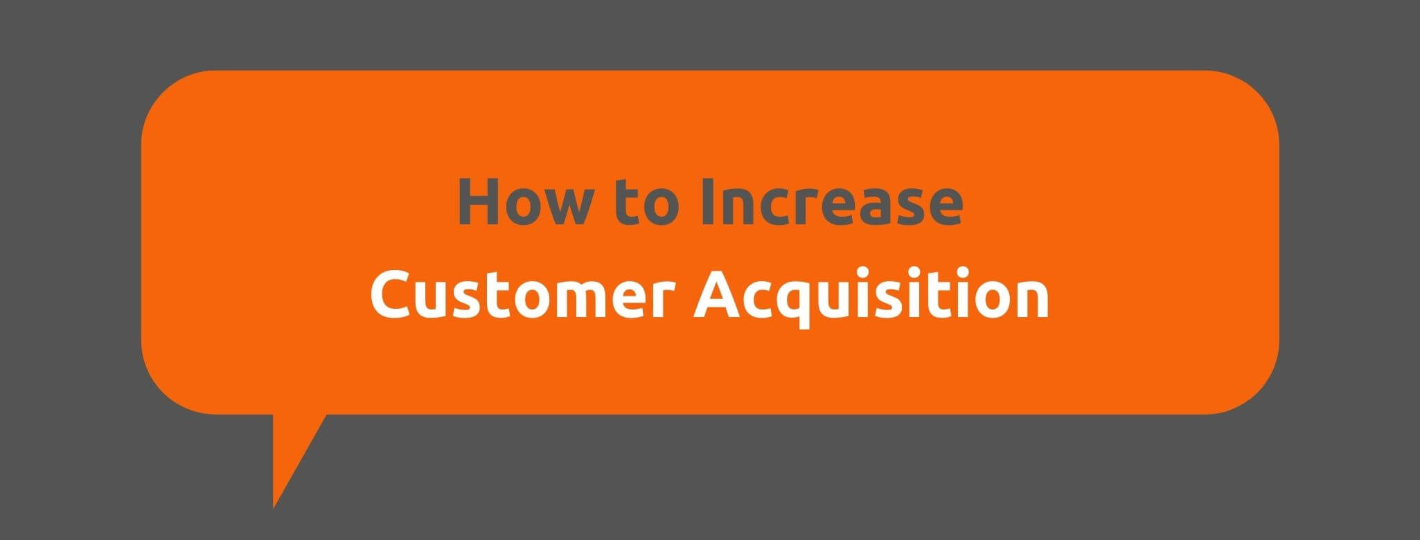 How to Increase Customer Acquisition - Customer Acquisition vs. Customer Retention - Replyco Helpdesk Software for eCommerce