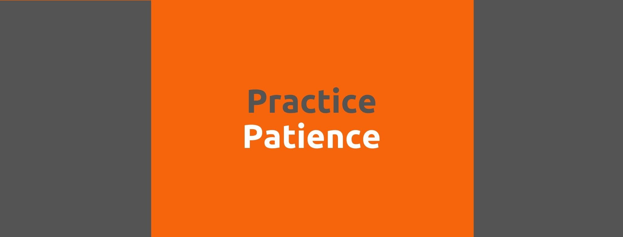 Practice Patience - 35 Things Every Seller Should Do to Offer Great Customer Service - Replyco Helpdesk Software for eCommerce