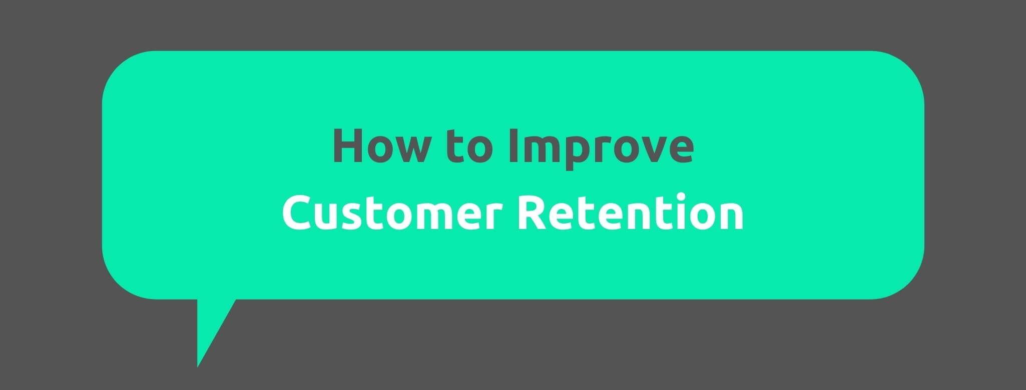 How to Improve Customer Retention - Customer Acquisition vs. Customer Retention - Replyco Helpdesk Software for eCommerce