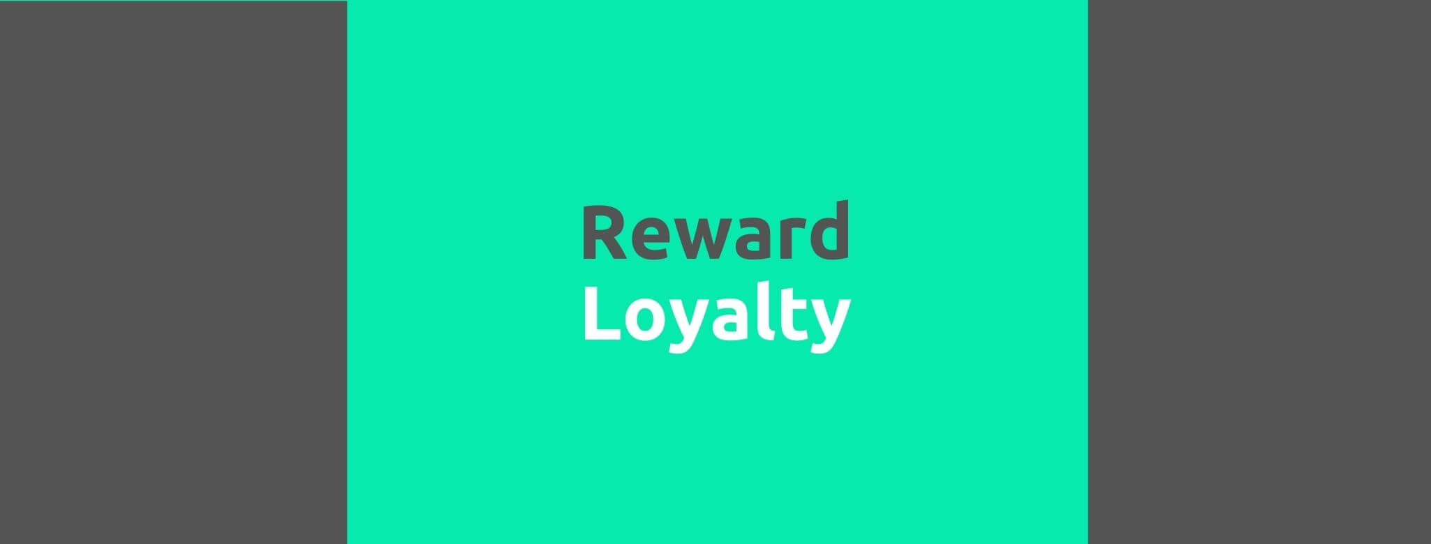 Reward Loyalty - 35 Things Every Seller Should Do to Offer Great Customer Service - Replyco Helpdesk Software for eCommerce