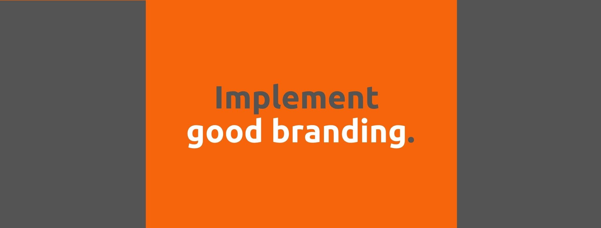 Implement good branding - Customer Expectations - Replyco Helpdesk Software for eCommerce
