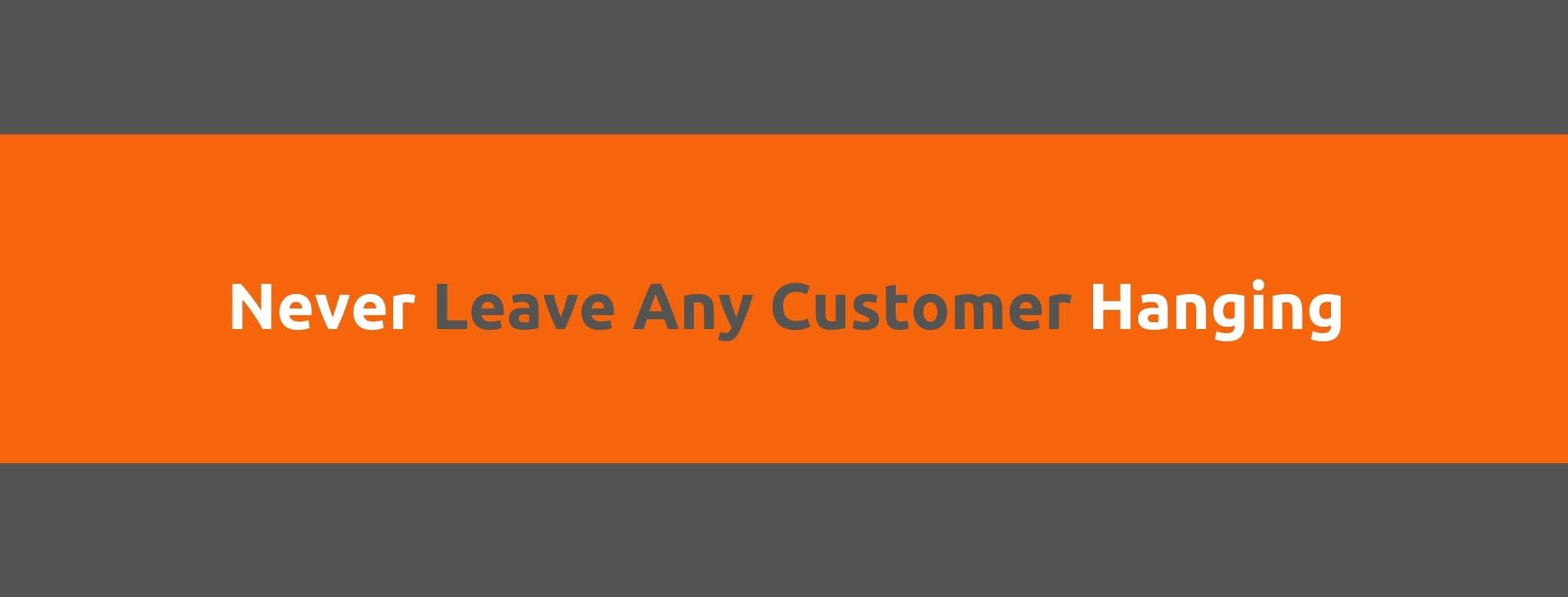 Never Leave Any Customer Hanging - 25 Rules for Great Customer Service - Replyco Helpdesk Software for eCommerce