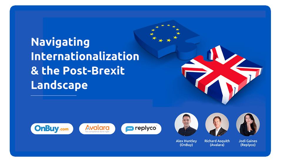 Understadning Brexit VAT eCommerce - Replyco Avalara OnBuy