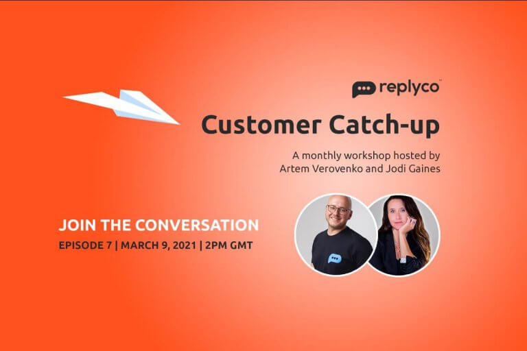 Customer Catch-Up March 9 Ep 7 - Replyco Helpdesk Software for eCommerce