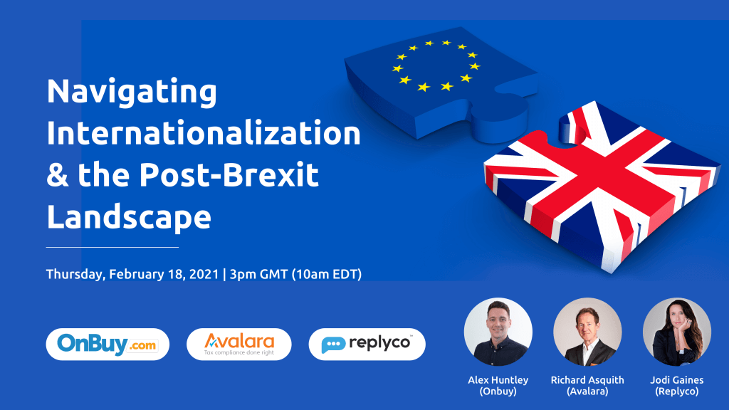 Webinar to learn about Brexit with OnBuy, Avalara and Replyco