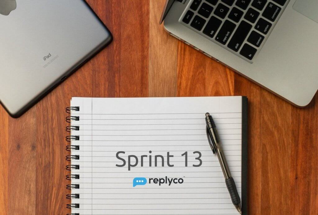 Sprint 13 Debuts More Customized SLA & Live Chat Management - Replyco Helpdesk Software for eCommerce